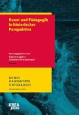 Kunst und Pädagogik in historischer Perspektive (eBook, PDF)