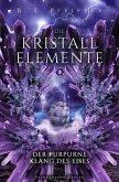 Die Kristallelemente (Band 3): Der purpurne Klang des Eises