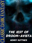 The Jest of Droom-Avista (eBook, ePUB)