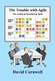 The Trouble With Agile (eBook, ePUB)