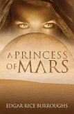 A Princess of Mars (Annotated) (eBook, ePUB)