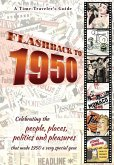 Flashback to 1950 - A Time Traveler's Guide