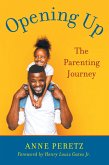 Opening Up: The Parenting Journey