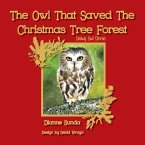 The Owl That Saved The Christmas Tree Forest
