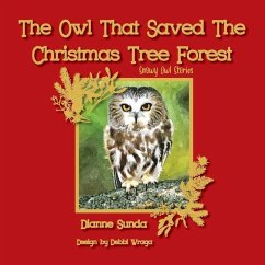 The Owl That Saved The Christmas Tree Forest - Sunda, Dianne