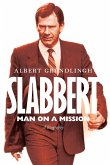 SLABBERT - MAN ON A MISSION