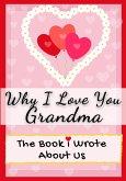 Why I Love You Grandma