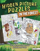 Hidden Picture Puzzles in the Forest: 50 Seek-And-Find Puzzles to Solve and Color