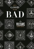 It's Good to Be Bad: A Disney Villains Guided Journal