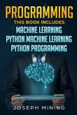 Python Programming: 3 in 1: The Crash Course To Learn How To Master Python Coding Language To Apply Theory and Some Tips And Tricks To Lea