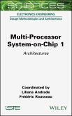 Multi-Processor System-On-Chip 1: Architectures