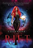 Codename: The Rift Special Edition: The Rift Special Edition: The Riftverse (Book One)