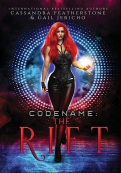 Codename: The Rift Special Edition: The Rift Special Edition: The Riftverse (Book One) - Featherstone, Cassandra; Jericho, Gail