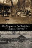 Kingdom of God Is at Hand: The Christian Commonwealth in Georgia, 1896-1901