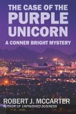 The Case of the Purple Unicorn: A Conner Bright Short Mystery