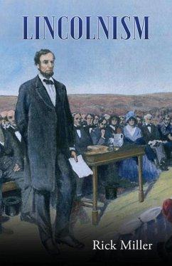 Lincolnism - Miller, Rick