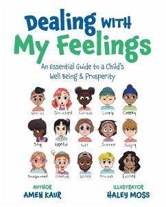 Dealing With My Feelings