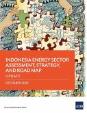 Indonesia Energy Sector Assessment, Strategy, and Road Map - Update