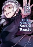 To the Abandoned Sacred Beasts, Volume 12