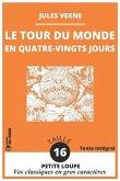 Le Tour du Monde en Quatre-Vingts Jours: Le Tour du Monde en 80 Jours - Vos Classiques en GROS CARACTÈRES de la Collection Petite Loupe - Taille de Po