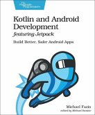 Kotlin and Android Development featuring Jetpack