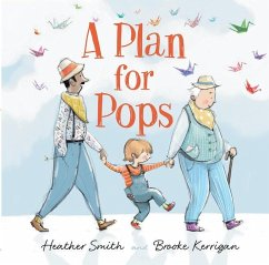 A Plan for Pops - Smith, Heather