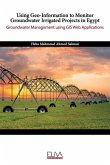 Using Geo-Information to Monitor Groundwater Irrigated Projects in Egypt: Groundwater Management using GIS Web Applications