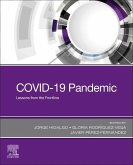 Covid-19 Pandemic: Lessons from the Frontline