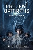 Projekt Optarmis (eBook, ePUB)