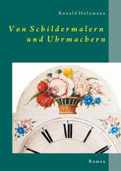 Von Schildermalern und Uhrmachern