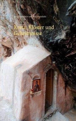 Kreta, Klöster und Geheimnisse