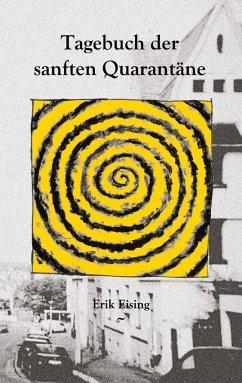 Tagebuch der sanften Quarantäne