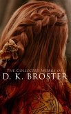 The Collected Works of D. K. Broster (eBook, ePUB)