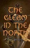 The Gleam in the North (eBook, ePUB)