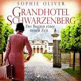 Grandhotel Schwarzenberg - Der Beginn einer neuen Zeit (MP3-Download)