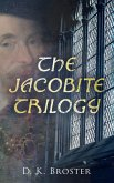 The Jacobite Trilogy (eBook, ePUB)