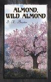 Almond, Wild Almond (eBook, ePUB)