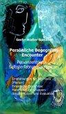 Persönliche Begegnung Encounter (eBook, ePUB)