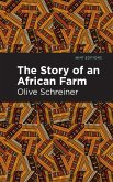 The Story of an African Farm (eBook, ePUB)