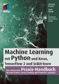 Machine Learning mit Python und Keras, TensorFlow 2 und Scikit-learn