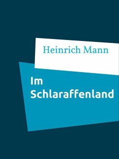 Im Schlaraffenland (eBook, ePUB)