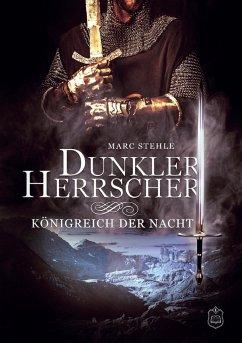 Dunkler Herrscher - Stehle, Marc