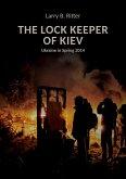 The Lock keeper of Kiev