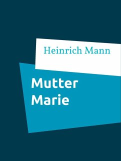 Mutter Marie (eBook, ePUB)
