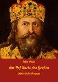 Am Hof Karls des Großen (eBook, ePUB)