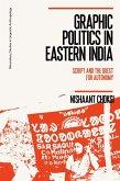 Graphic Politics in Eastern India (eBook, ePUB)
