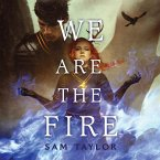 We Are the Fire (Unabridged) (MP3-Download)