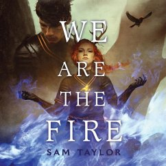 We Are the Fire (Unabridged) (MP3-Download) - Taylor, Sam