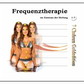Frequenztherapie im Zentrum der Heilung 1-7 (MP3-Download)