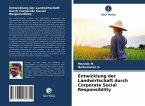 Entwicklung der Landwirtschaft durch Corporate Social Responsibility